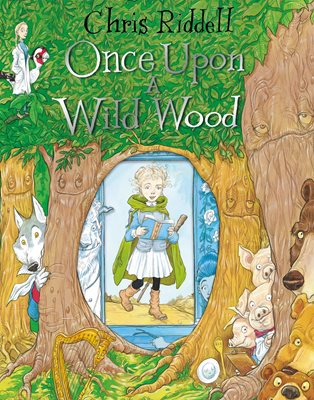 9781509817061once upon a wild wood_4_jpg_314_400